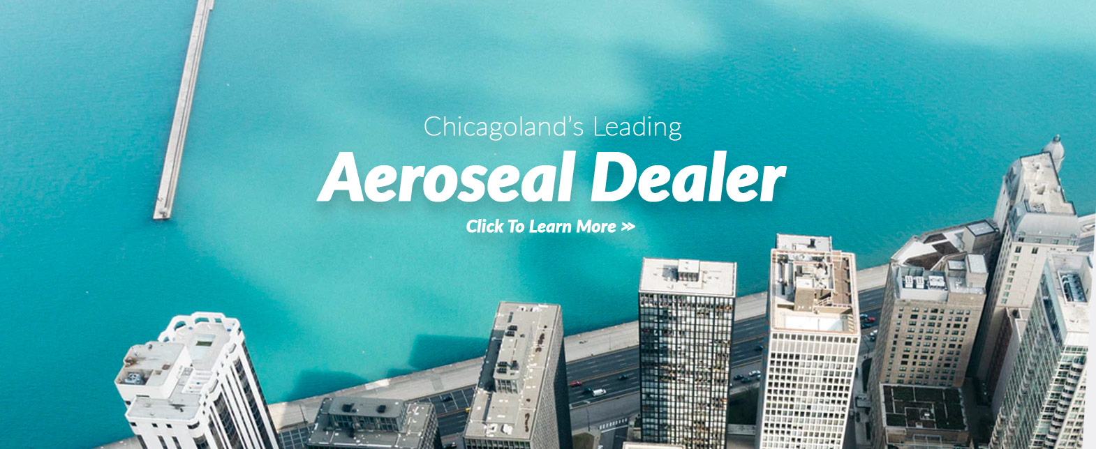 Aeroseal Experts in Chicago, IL and the surrounding suburbs